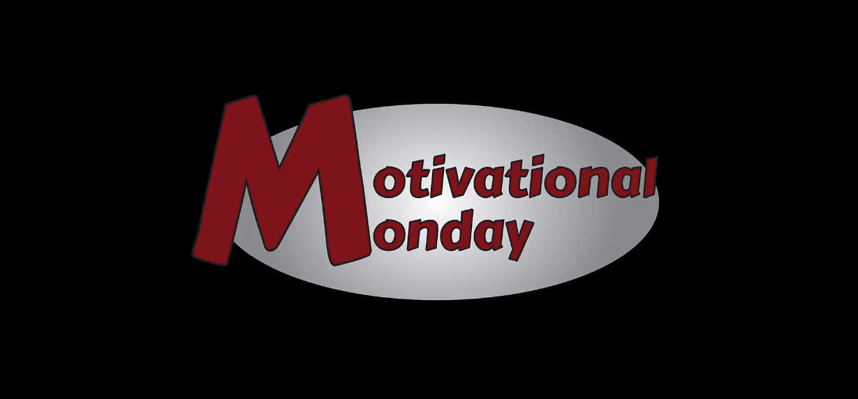 Jimmy's Motivational Minute – Motivational Monday – 5-7-2018.mp4